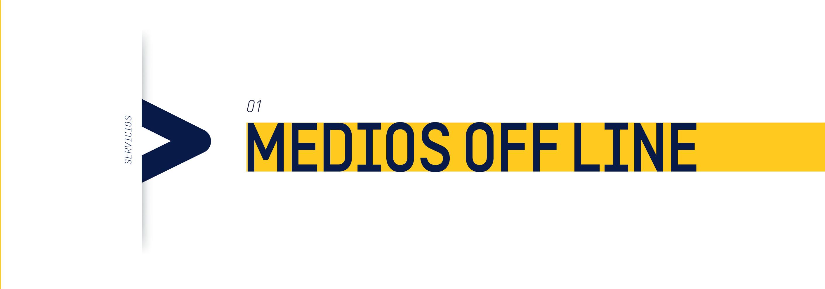 Cyma Comunicación Servicios: Medios Off line